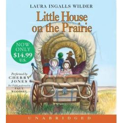 Little House on the Prairie, Little House Audio Book (Audio CD) by Laura Ingalls Wilder, 9780061563058. Buy the audio book online.
