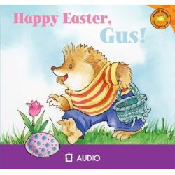 Happy Easter, Gus!, Read-It! Readers: Gus the Hedgehog Orange Level Audio Book (Audio CD) by Picture Window Books, 9781404845343. Buy the audio book online.