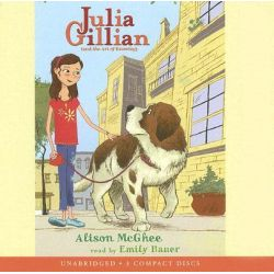 Julia Gillian (and the Art of Knowing), Julia Gillian (Audio) Audio Book (Audio CD) by Alison McGhee, 9780545072397. Buy the audio book online.