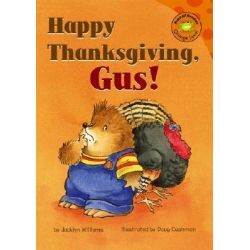 Happy Thanksgiving Gus D, Read-It! Readers: Gus the Hedgehog Interactive Audio Book (Audio CD) by Williams, Angela, 9781404841314. Buy the audio book online.