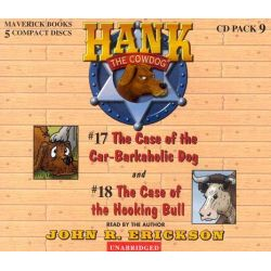 Hank the Cowdog CD Pack #9, The Case of the Car-Barkaholic Dog/The Case of the Hooking Bull Audio Book (Audio CD) by John R Erickson, 9780916941895. Buy the audio book online.