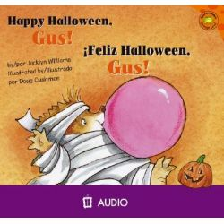 Happy Halloween, Gus!/Feliz Halloween, Gus!, Read-It! Readers: Gus the Hedgehog Orange Level Audio Book (Audio CD) by Jacklyn Williams, 9781404844629. Buy the audio book online.