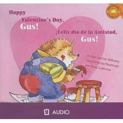 Happy Valentine's Day, Gus!/Feliz Dia de La Amistad, Gus!, Read-It! Readers: Orange Level Audio Book (Audio CD) by Jacklyn Williams, 9781404844568. Buy the audio book online.