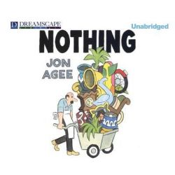 Nothing Audio Book (Audio CD) by Jon Agee, 9781633795037. Buy the audio book online.