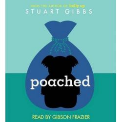 Poached Audio Book (Audio CD) by Stuart Gibbs, 9781442369115. Buy the audio book online.
