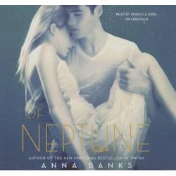 Of Neptune, Syrena Legacy Audio Book (Audio CD) by Anna Banks, 9781482987867. Buy the audio book online.