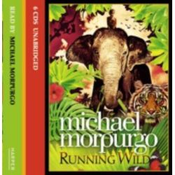 Running Wild Audio Book (Audio CD) by Michael Morpurgo, 9780007334377. Buy the audio book online.