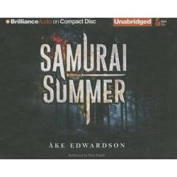 Samurai Summer Audio Book (Audio CD) by Ake Edwardson, 9781480519695. Buy the audio book online.
