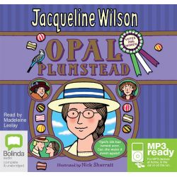 Opal Plumstead (MP3) Audio Book (MP3 CD) by Jacqueline Wilson, 9781486224869. Buy the audio book online.