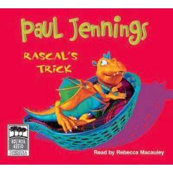 Rascal's Trick 2005, Rascal Audio Book (Audio CD) by Paul Jennings, 9781740947725. Buy the audio book online.