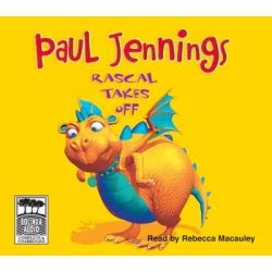 Rascal Takes Off, Rascal Audio Book (Audio CD) by Paul Jennings, 9781740947718. Buy the audio book online.