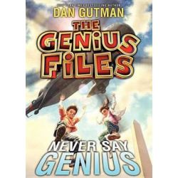 Never Say Genius, Genius Files Audio Book (Audio CD) by Dan Gutman, 9781482925722. Buy the audio book online.