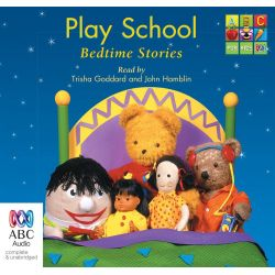 Play School Bedtime Stories Audio Book (Audio CD) by Trisha Goddard, 9781486240128. Buy the audio book online.