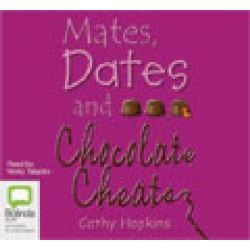 Mates, Dates & Chocolate Cheats, Mates, dates #10 Audio Book (Audio CD) by Cathy Hopkins, 9781742334554. Buy the audio book online.
