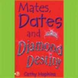 Mates, Dates & Diamond Destiny, Mates, dates #11 Audio Book (Audio CD) by Cathy Hopkins, 9781742334578. Buy the audio book online.