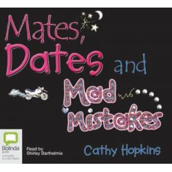 Mates, Dates and Mad Mistakes, Mates, dates #6 Audio Book (Audio CD) by Cathy Hopkins, 9781740949071. Buy the audio book online.
