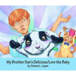 My Brother Dan's Delicious/Love the Baby Audio Book (Audio CD) by Steven L Layne, 9781589807419. Buy the audio book online.