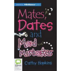Mates, Dates and Mad Mistakes, Mates, Dates (Audio) Audio Book (Audio CD) by Cathy Hopkins, 9781743138601. Buy the audio book online.