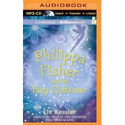 Philippa Fisher and the Fairy Godsister, Philippa Fisher Audio Book (Audio CD) by Liz Kessler, 9781501230332. Buy the audio book online.