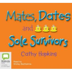 Mates, Dates and Sole Survivors, Mates, Dates Series : Book 6 Audio Book (Audio CD) by Cathy Hopkins, 9781741635188. Buy the audio book online.
