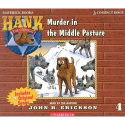 Murder in the Middle Pasture, Hank the Cowdog (Audio) Audio Book (Audio CD) by John R Erickson, 9781591886044. Buy the audio book online.