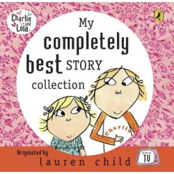 My Completely Best Charlie & Lola CD, Charlie and Lola Audio Book (Audio CD) by Lauren Child, 9780141807157. Buy the audio book online.