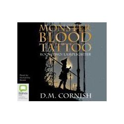 Monster Blood Tattoo : Lamplighter, Monster Blood Tattoo Series : Book 2 Audio Book (Audio CD) by D.M. Cornish, 9781742014876. Buy the audio book online.