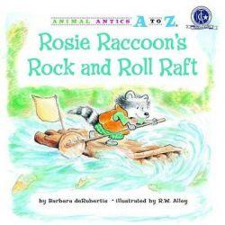 Rosie Raccoon's Rock and Roll Raft, Animal Antics A to Z Audio Book (Audio CD) by Barbara deRubertis, 9781575654119. Buy the audio book online.