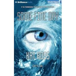 Some Fine Day Audio Book (Audio CD) by Kat Ross, 9781501228155. Buy the audio book online.