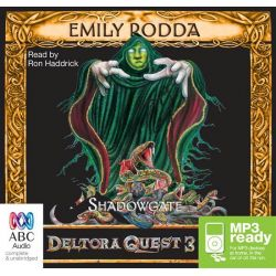 Shadowgate, Deltora quest 3 Audio Book (Audio CD) by Emily Rodda, 9781743167472. Buy the audio book online.