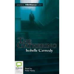 The Gathering Audio Book (Audio CD) by Isobelle Carmody, 9781743140406. Buy the audio book online.