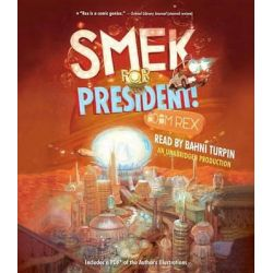 Smek for President! Audio Book (Audio CD) by Adam Rex, 9780553395662. Buy the audio book online.