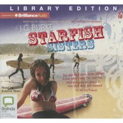 Starfish Sisters, Starfish Sisters Audio Book (Audio CD) by J C Burke, 9781743170373. Buy the audio book online.