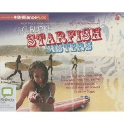 Starfish Sisters, Starfish Sisters Audio Book (Audio CD) by J C Burke, 9781743156117. Buy the audio book online.
