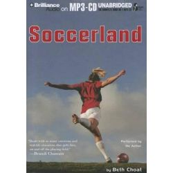 Soccerland, International Sports Academy Audio Book (Audio CD) by Beth Choat, 9781469215402. Buy the audio book online.