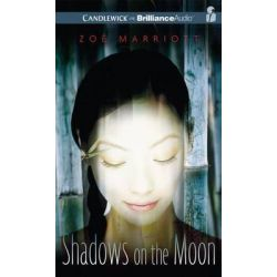 Shadows on the Moon Audio Book (Audio CD) by Zoe Marriott, 9781455852147. Buy the audio book online.