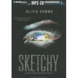 Sketchy, Bea Catcher Chronicles Audio Book (Audio CD) by Olivia Samms, 9781480503571. Buy the audio book online.