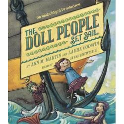 The Doll People Set Sail, Doll People Audio Book (Audio CD) by Ann M Martin, 9780553396270. Buy the audio book online.