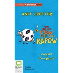 The Big Fat Cow That Goes Kapow Audio Book (Audio CD) by Andy Griffiths, 9781743179734. Buy the audio book online.