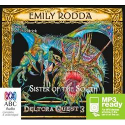 Sister Of The South, Deltora quest 3 Audio Book (Audio CD) by Emily Rodda, 9781743167519. Buy the audio book online.