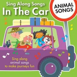 Sing Along Songs in the Car - Animal Songs Audio Book (Audio CD), 9781847330659. Buy the audio book online.