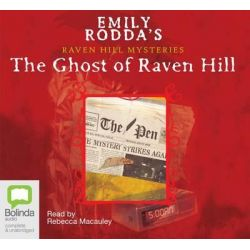 The Ghost of Raven Hill, Raven Hill mysteries #1 Audio Book (Audio CD) by Emily Rodda, 9781740948449. Buy the audio book online.