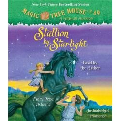 Stallion by Starlight, Stallion by Starlight Audio Book (Audio CD) by Mary Pope Osborne, 9780449015322. Buy the audio book online.