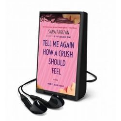 Tell Me Again How a Crush Should Feel Audio Book (Audio Product) by Sara Farizan, 9781467686273. Buy the audio book online.