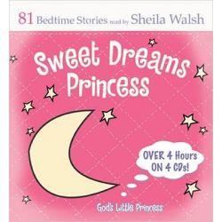 Sweet Dreams Princess, 84 Favorite Bedtime Bible Stories Read by Sheila Walsh Audio Book (Audio CD) by Sheila Walsh, 9781400314485. Buy the audio book online.