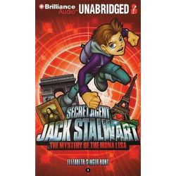 Secret Agent Jack Stalwart, Book 3: The Mystery of the Mona Lisa: France Audio Book (Audio CD) by Elizabeth Singer Hunt, 9781441895585. Buy the audio book online.