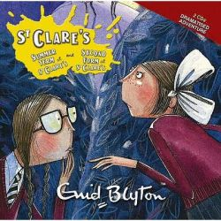 Summer Term at St. Clare's and the Second Form at St. Clare's, AND The Second Form at St.Clare's Audio Book (Audio CD) by Enid Blyton, 9781844562732. Buy the audio book online.