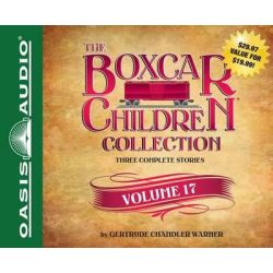 The Boxcar Children Collection Volume 17, The Mystery of the Stolen Boxcar, the Mystery in the Cave, the Mystery on the