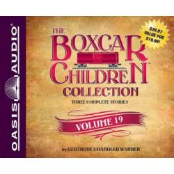 The Boxcar Children Collection Volume 19, The Mystery of the Secret Message, the Firehouse Mystery, the Mystery in San F