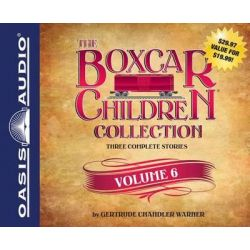 The Boxcar Children Collection, Volume 6, Mystery in the Sand, Mystery Behind the Wall, Bus Station Mystery Audio Book (